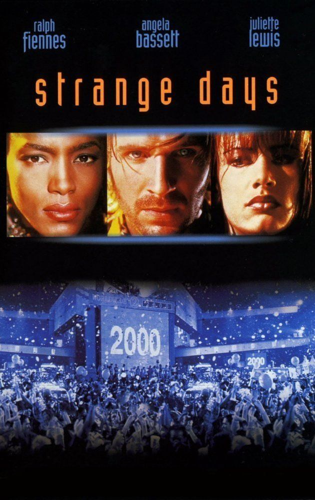 Strange Days (1995) - amazing how I watch this movie and still think that NYE 2000 could turn out this way. 14 years after this should have been we are getting closer but still not even close.
