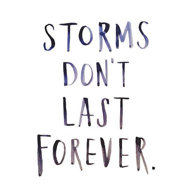 Tempestades não duram pra sempre