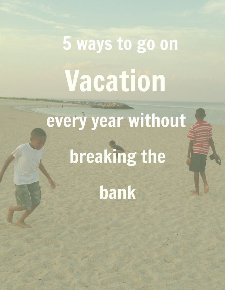 5 ways you can go on vacation every year on a tight budget! This is how we have done vacations every year for the past 11! Visit www.onlygirl4boyz.com for more money saving tips!