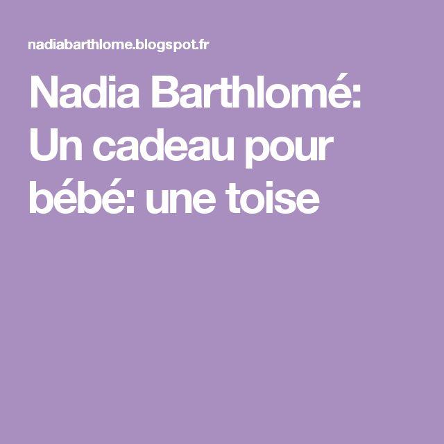 Nadia Barthlomé: Un cadeau pour bébé: une toise