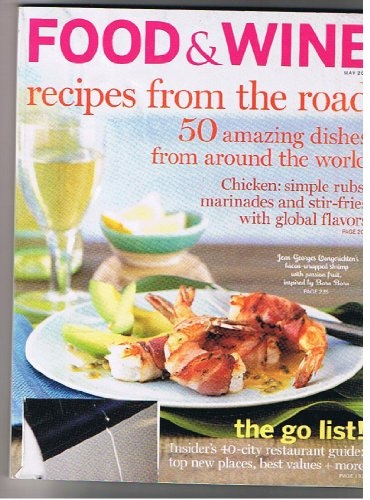 Food & Wine Magazine, May 2007 (50 Amazing Dishes « Library User Group