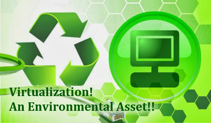 Virtualization – An Environmental Asset!  #Virtualization is indeed An #Environmental #Asset, proving a boon for optimal utilization of #electronic #resources and resolving environmental issues due to #IT. Know more here!