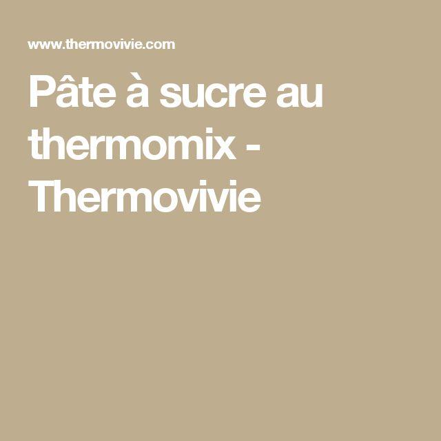 Pâte à sucre au thermomix - Thermovivie