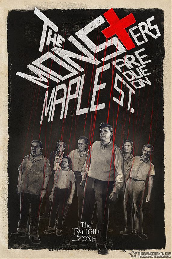 Twilight Zone - The Monsters Are Due on Maple Street  Poster - Claude Akins