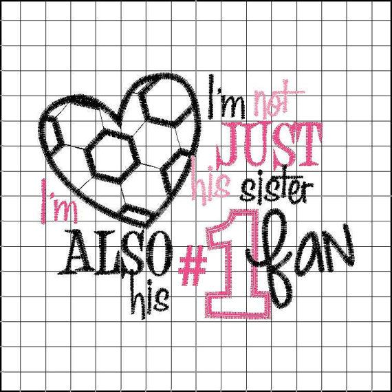 SAMPLE SALE-I'm not just his sister Soccer Embroidered Shirt -Soccer Shirt-#1 Fan-Sports Shirt-Girls Soccer Shirt-Girls Shirt on Etsy, $20.00