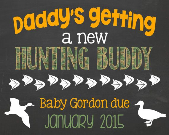 Duck Hunting Buddy Pregnancy Announcement by PersonalizedChalk, $10.00