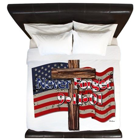 911 Never Forget American Flag And Cros King Duvet    •   This design is available on t-shirts, hats, mugs, buttons, key chains and much more   •   Please check out our others designs at: www.cafepress.com/TsForJesus