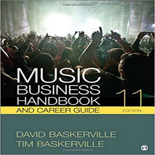 Test Bank For Music Business Handbook And Career Guide 11th