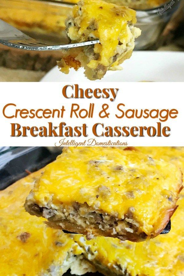 Crescent Roll Sausage Breakfast Casserole