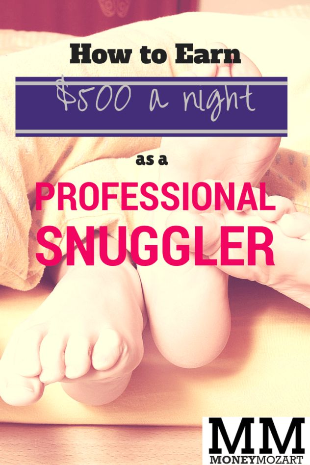 How to Earn $500 a Night as a Professional Snuggler - Money Mozart