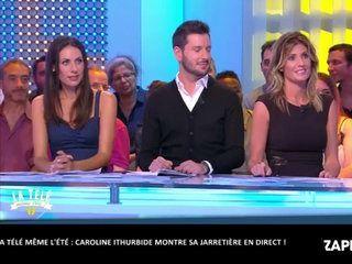 La télé même l'été : Caroline Ithurbide montre sa jarretière sur le plateau de Julien Courbet ! (vidéo)