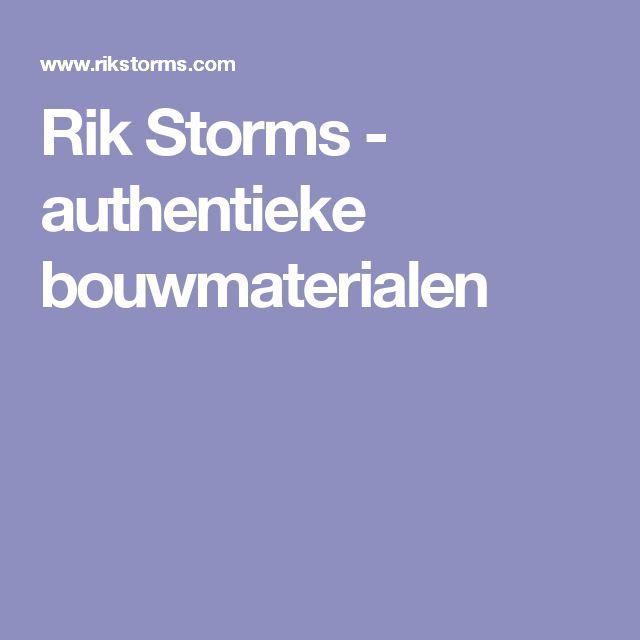Rik Storms  - authentieke bouwmaterialen