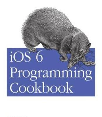 Ios 6 Programming Cookbook Pdf Programming Pinterest