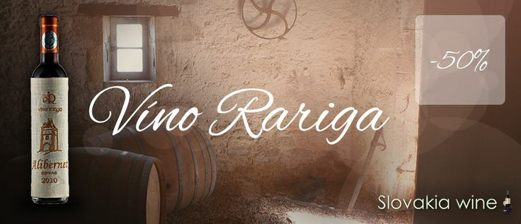 50% discount on all wines by Vino Rariga in shop -> http://www.slovakiawine.eu/en/13_rariga