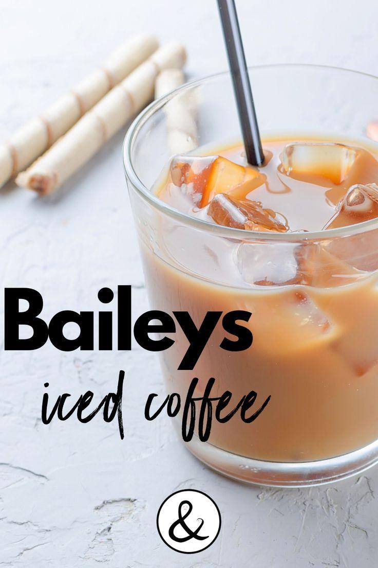 Baileys Iced Coffee Recipe in 2020 Coffee recipes, Ice