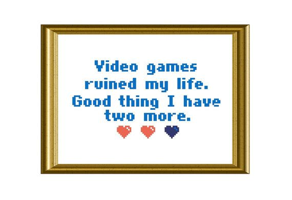 Video Games Cross Stitch PDF Pattern Funny Quote