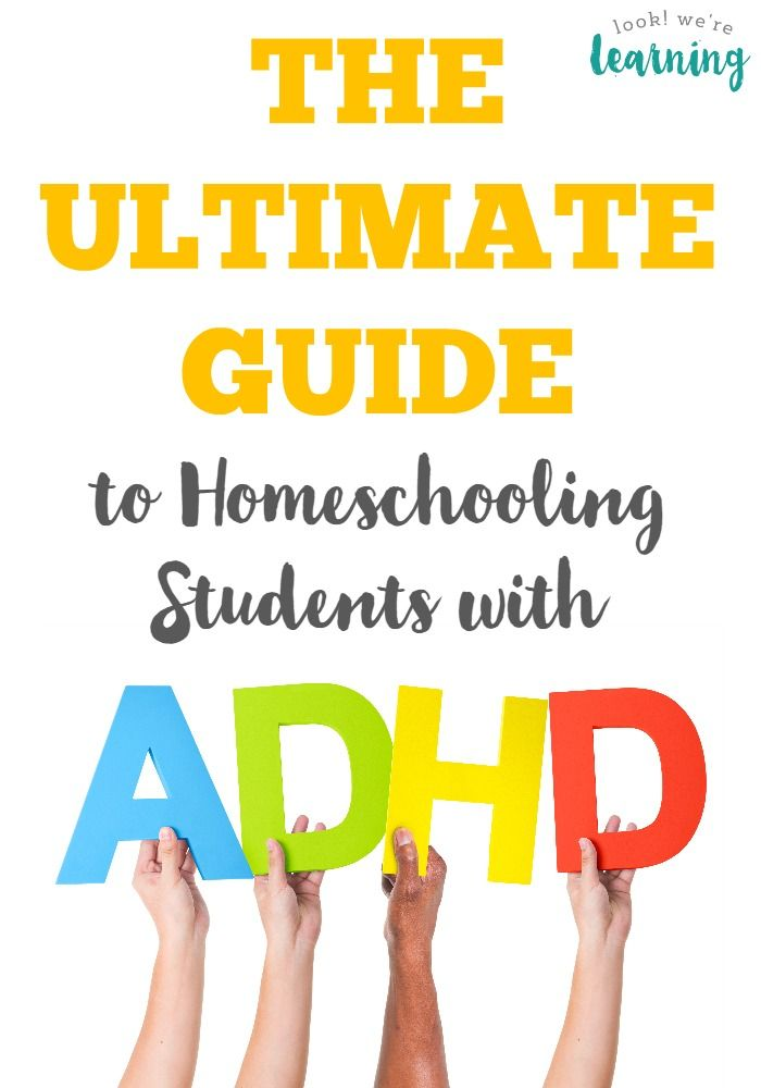 The Ultimate Guide to Homeschooling ADHD Students