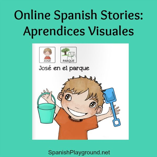 Online Spanish stories with pictograms by Aprendices Visuales. These ...