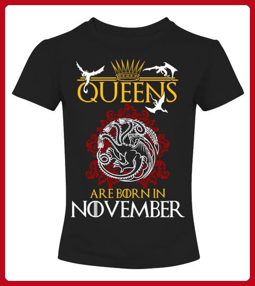 Queens Are Born In November - Film shirts (*Partner-Link)