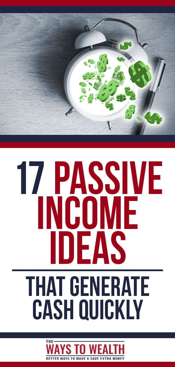 21 Surprisingly Easy Ways To Generate Passive Fast