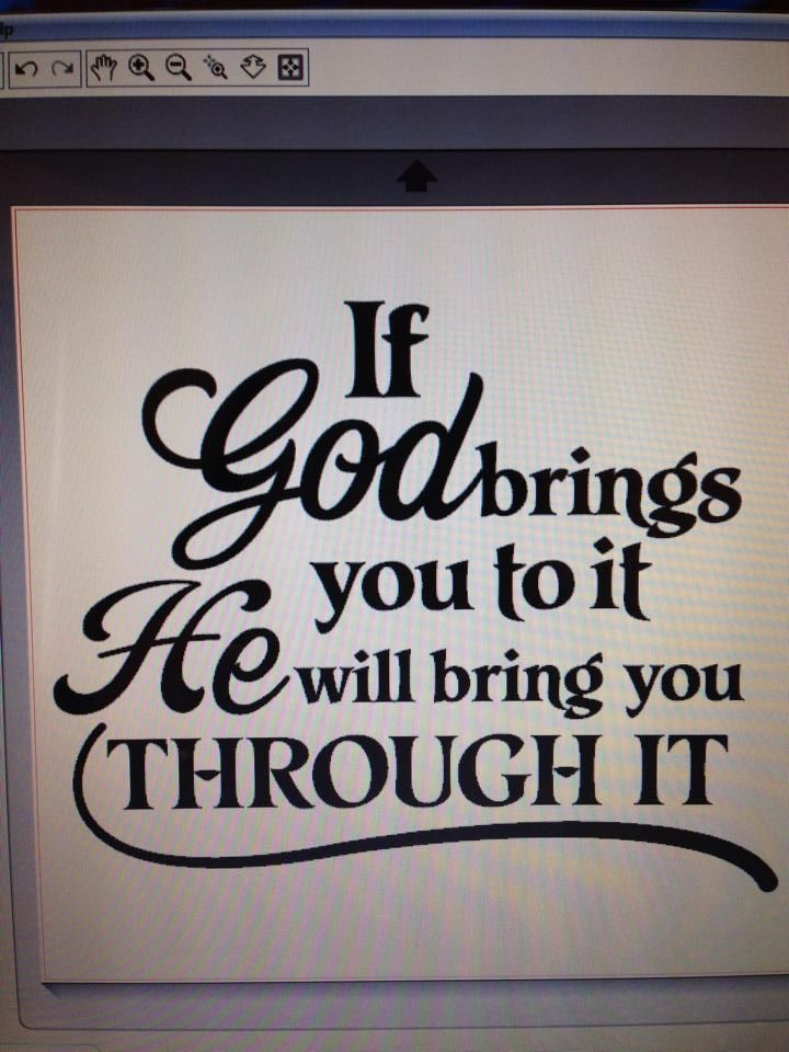 ✟♥ ✞ ♥✟ If God brings you to it, He will bring you through it.. ✟ ♥✞♥ ✟