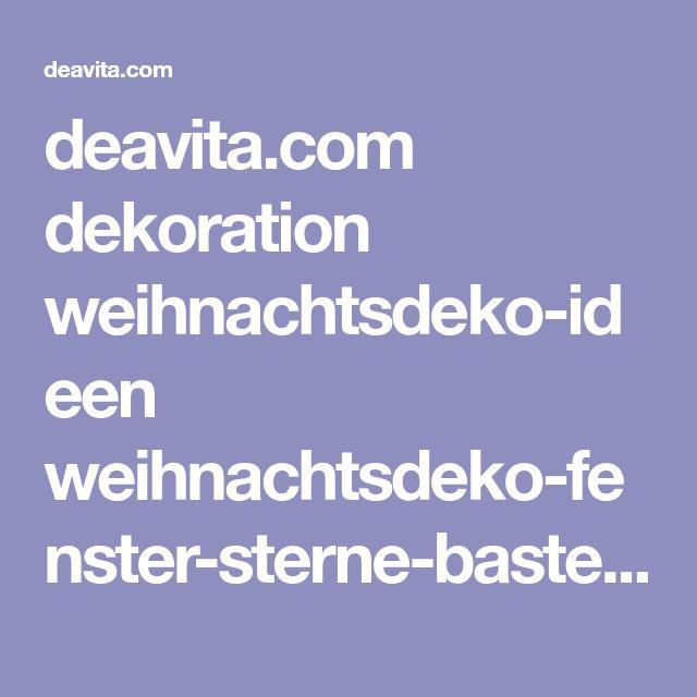 deavita.com dekoration weihnachtsdeko-ideen weihnachtsdeko-fenster-sterne-basteln.html