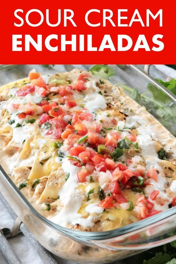 Sour Cream Chicken Enchiladas Recipe Enchilada Recipes Chicken Enchiladas Chicken Parmesan Recipes