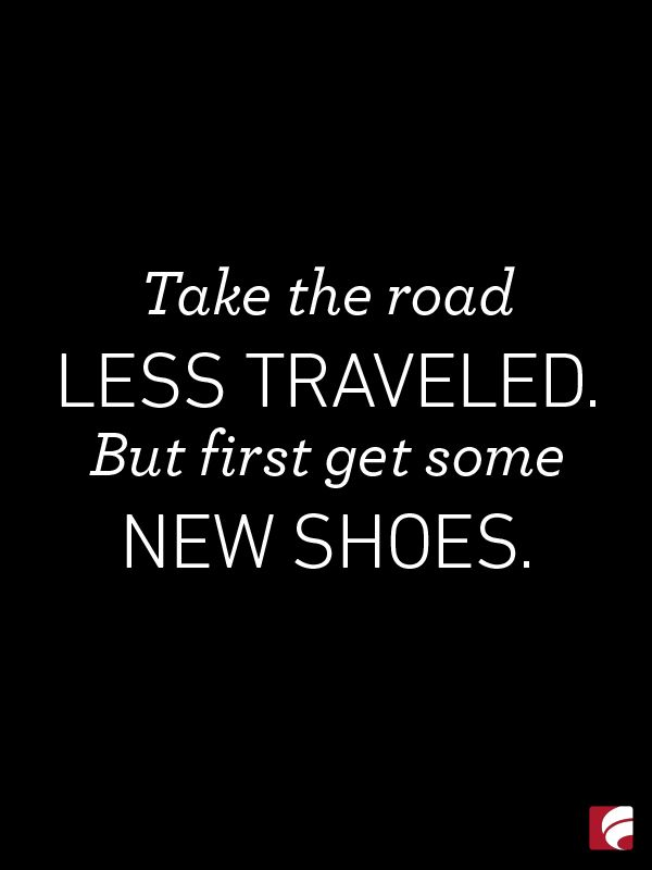 Any new adventure requires fabulous footwear!
