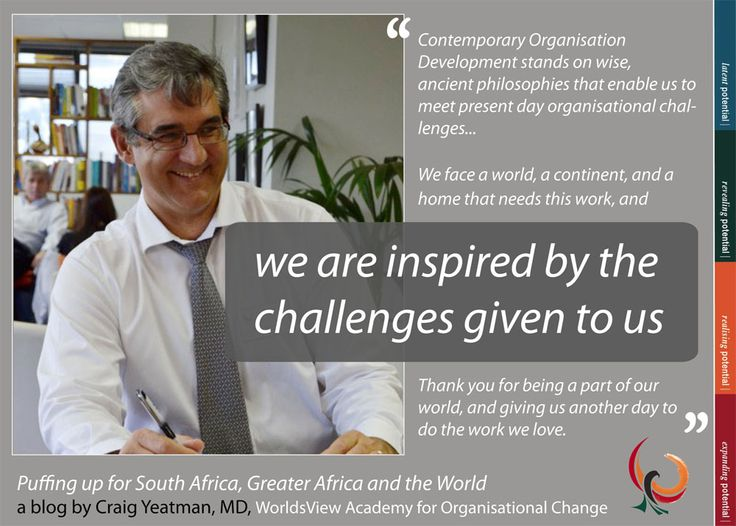 Craig Yeatman's blog on WorldsView Academy's journey: 'Puffing up for South Africa, Greater Africa and the World'
