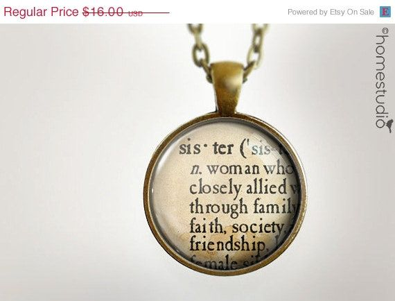 Sale!  12 Weeks of Christmas. SISTER definition Glass Dome Necklace by HomeStudio on Etsy.  #sisters #friends