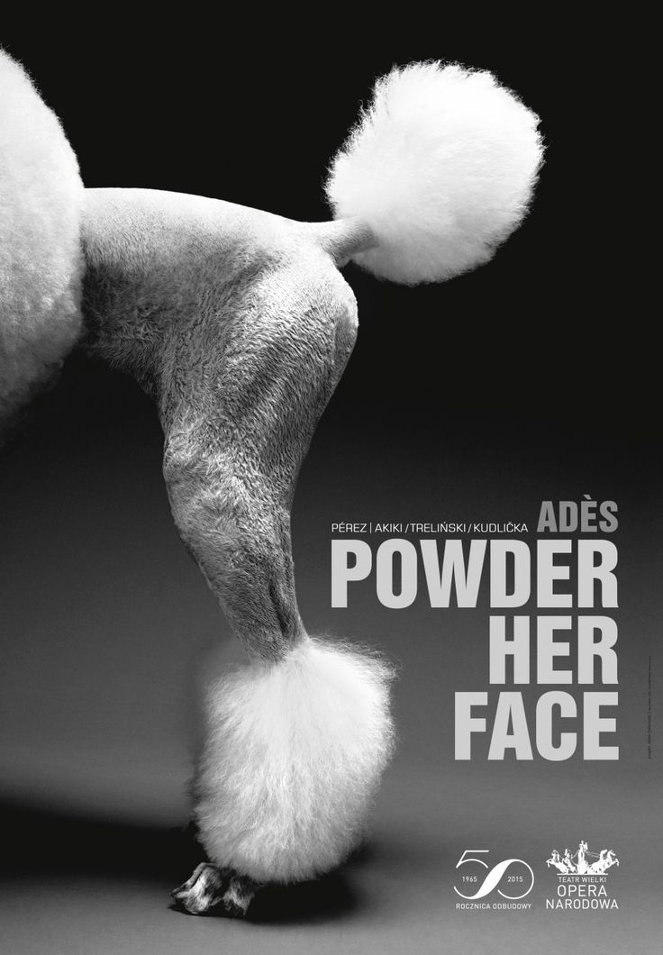 "opera poster ""Powder her face"" composed by  Thomas Adès, libretto by Philip Hensher. Directed by Mariusz Treliński, conductors:  Alejo Pérez, Bassem Akiki."