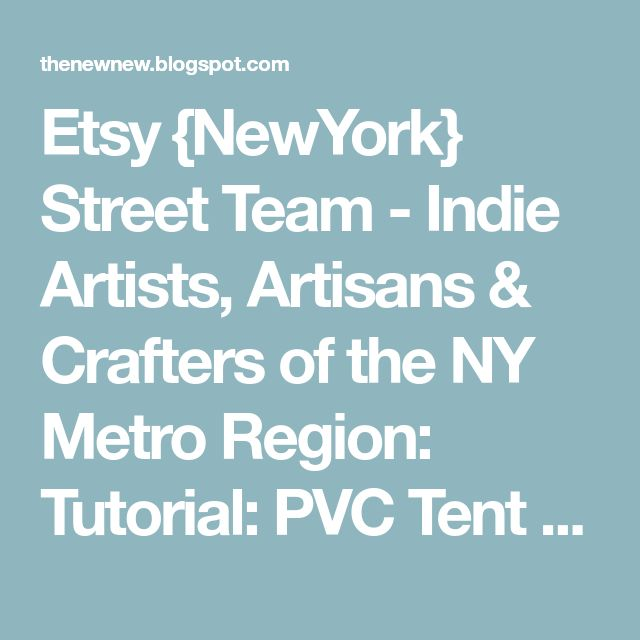Etsy {NewYork} Street Team - Indie Artists, Artisans & Crafters of the NY Metro Region: Tutorial: PVC Tent Weights