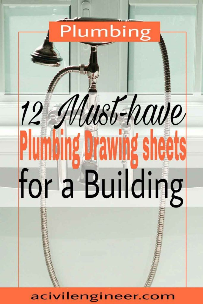 12 must-have plumbing drawing sheets of a building project