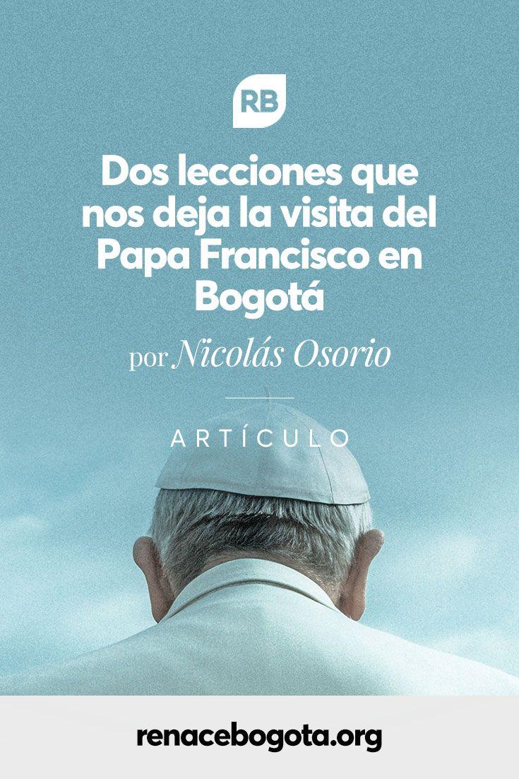 La semana pasada, Bogotá se revolucionó con la visita del Papa Francisco. Nunca se había visto una acogida y una reacción de la ciudad tan asombrosa. La pregunta es: ¿qué podemos aprender los cristianos de ese magno evento? ¿Qué lecciones podemos sacar? Lee el artículo en el link de la biografía.