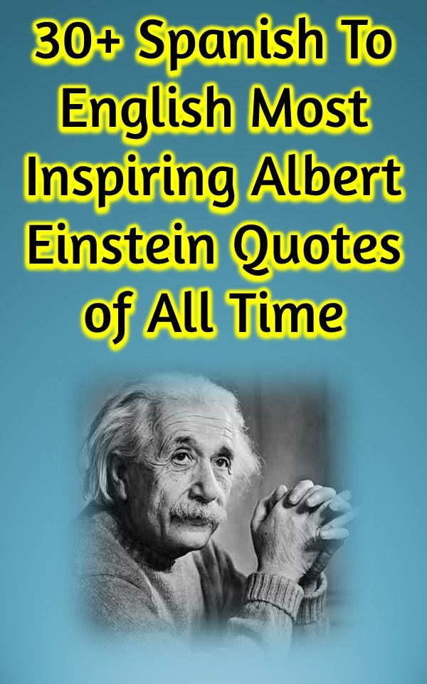 Albert Einstein Spanish Quotes Spanish Quotes With English