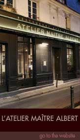 Atelier Maitre Albert ~ one of my fave restaurants in Paris
