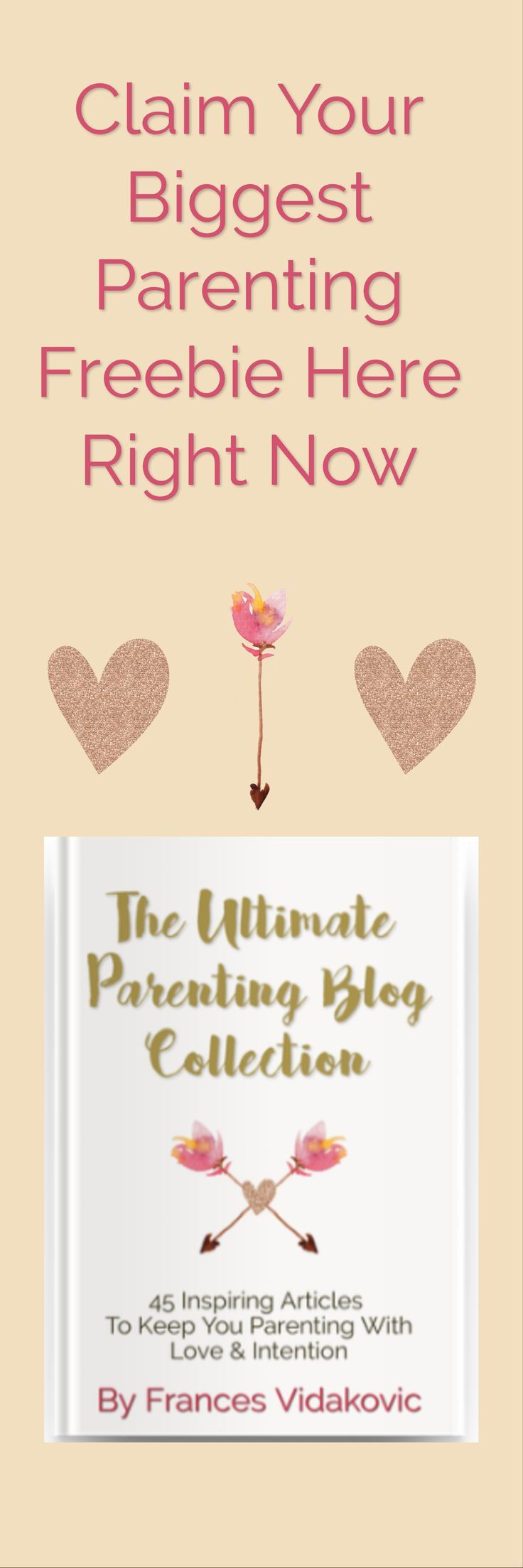 Claim Your Biggest Parenting Freebie Here Right Now | Our Biggest & Best Parenting Freebie | Grab Your Free  360 Page Book Here | Best Parenting Tips | Best Parenting Advice | Parenting Freebies