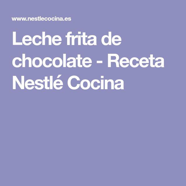 Leche frita de chocolate - Receta Nestlé Cocina