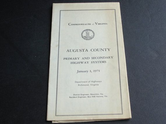 For your consideration is a Lovely, Vintage-  January 1, 1971- Augusta County, Virginia, Primary and Secondary Highway System by Department of Highways
