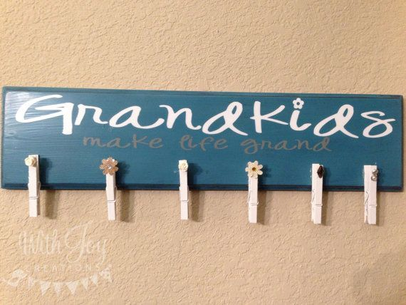 Grandkids Make Life Grand Clothespin Picture Holder by Withjoycreations, $35.00