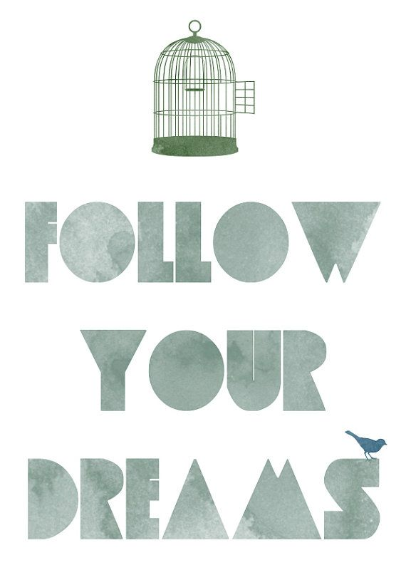 cute saying for little blue bird paper goodies / Follow your dreams