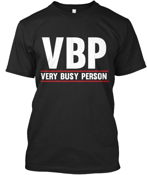 22$ Very Busy Person | Exclusively for Very Busy People. Workaholic.