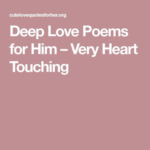Quotes About Love: Best 25+ Love Poems For Him Ideas On Pinterest
