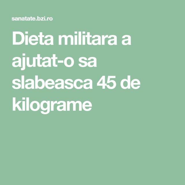 Dieta militara a ajutat-o sa slabeasca 45 de kilograme