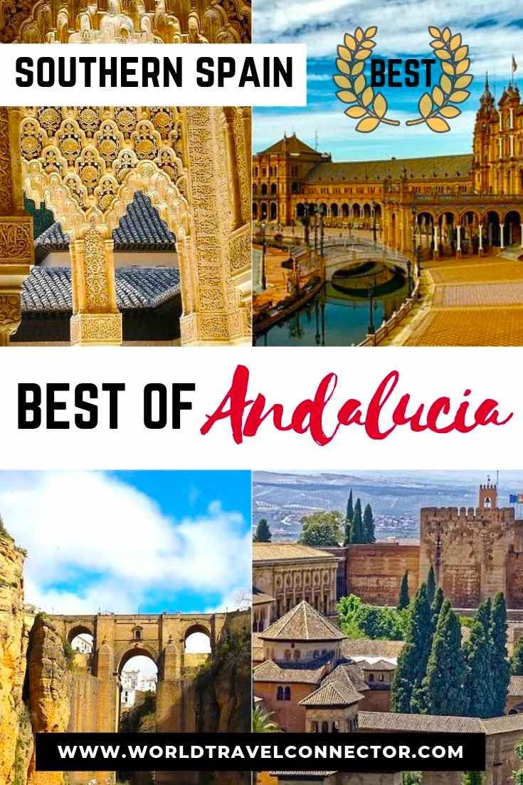 10 Best Places To Visit In Southern Spain Spain Travel Guide Cool Places To Visit Spain Travel