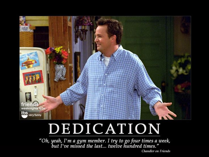 Chandler Bing on gymming Friends Quotes Season 4