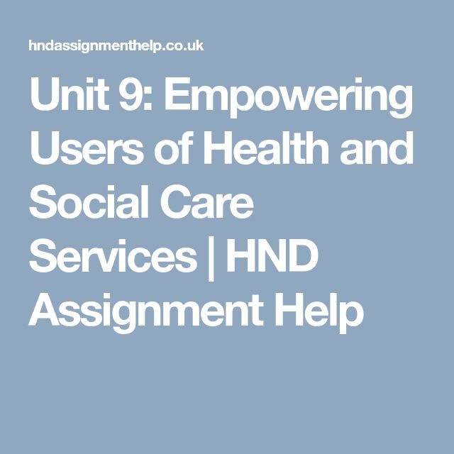 health and social care unit 10 To be able to place unit 20 in the context of health & social care to be able to plan for the coming year and recognise what has to be achieved 'recognise and rationalise different approaches to health.