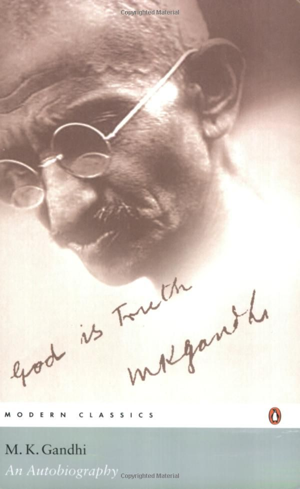 An Autobiography: The Story of My Experiments with Truth: Mahatma Gandhi, Mohandas Karamchand Gandhi:  954.035092 G195en