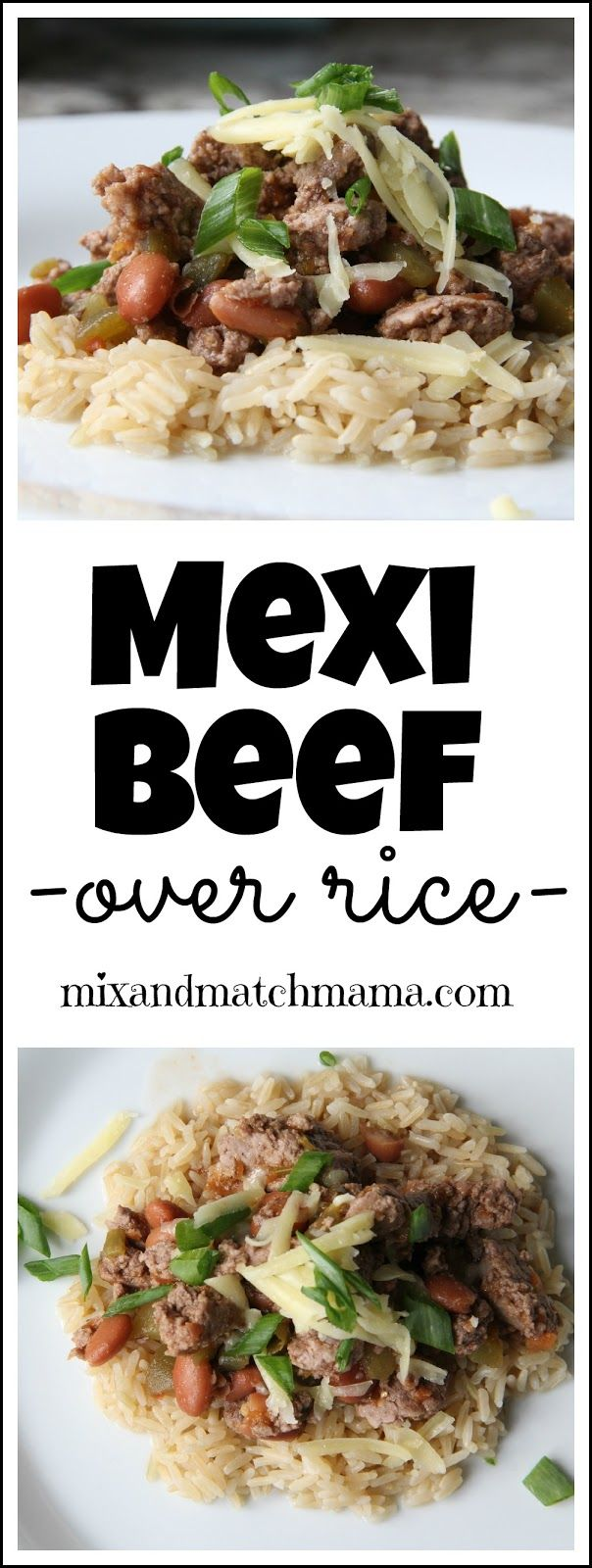 Mexi Beef {over rice} is the perfect supper for busy weeknights!