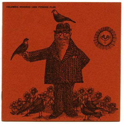 Milton Glaser [Illustrator], Lawrence Miller [Designer]: COLUMBIA RECORDS 1960 PENSION PLAN. [New York: Columbia Records, n. d., 1960].